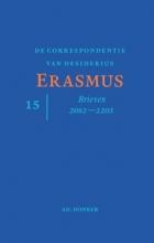 Desiderius Erasmus , De correspondentie van Desiderius Erasmus deel 15
