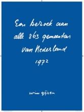 Wim Gijzen , Een bezoek aan alle 863 gemeenten van Nederland - 1972