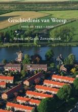 Gjalt Zondergeld Aukje Zondergeld, Geschiedenis van Weesp 3 1945-2000