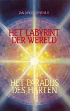 J.A. Comenius , Labyrinth der wereld en het paradijs des harten