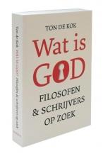 Ton de Kok Wat is God