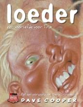 Dave  Cooper Loeder: een voorliefde voor Tina