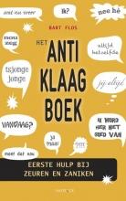 Bart  Flos Het anti-klaagboek