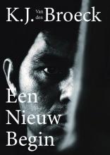 K.J. van den Broeck Een nieuw begin