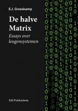 E.J. Groeskamp , De halve Matrix