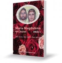 Reint Gaastra Gabriela Gaastra-Leven, Maria Magdalena en Jezus 1 Hun leven, hun liefde, hun missie