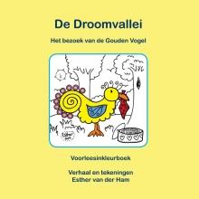 Esther van der Ham De Droomvallei, Het bezoek van de gouden vogel