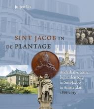Jurjen Vis , Sint Jacob in de Plantage