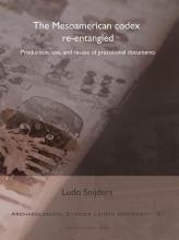 Ludo Snijders , The Mesoamerican codex re-entangled