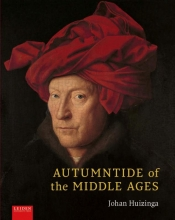 Johan  Huizinga Autumntide of the Middle Ages