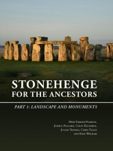 Julian Thomas Mike Parker Pearson  Joshua Pollard  Colin Richards, , Stonehenge for the Ancestors: Part I
