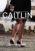 Daan Fousert , Caitlin