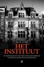 Gerard  Aalders Het Instituut