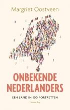 Margriet Oostveen , Onbekende Nederlanders