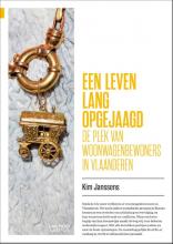 Kim Janssens , Een leven lang opgejaagd