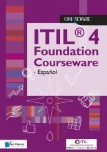 Van Haren Learning Solutions a.o. , ITIL® 4 Foundation Courseware - Español