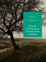Harm  Hofman Naar de Verlichting en eeuwige vrede van Kant