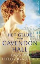 Barbara Taylor  Bradford Het geluk van Cavendon Hall