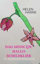 Helen Harrie Dag medicijn, hallo schildklier