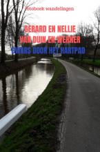 Gerard En Nellie Van Duin en Werner , dwars door het hartpad