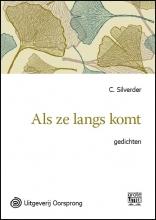 C.  Silverder Als ze langs komt - grote letter uitgave