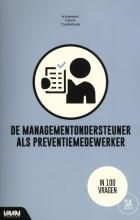 A.C.M. Suijkerbuijk P.J. Diehl  H. Koenders, De managementondersteuner als preventiemedewerker