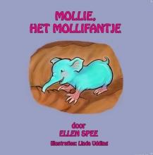 Ellen  Spee Mollie, het mollifantje