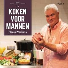 Marcel Voskens , Koken voor mannen