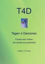 Joseph J. M.  Evers Tegen 4 demonen