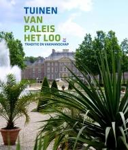 Willem Zieleman Karlien Dijkstra  Renske Ek, Tuinen van Paleis Het Loo