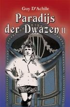 Guy D`Achile , Paradijs der Dwazen - II