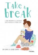 Sam Loman, Jolanda Bouman Take a break