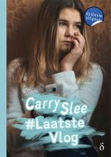 Carry Slee , #Laatstevlog