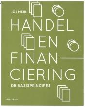 Jos Meir , Handel en financiering