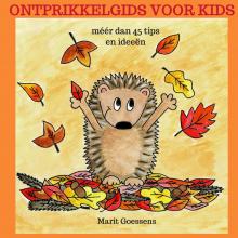 Marit Goessens , Ontprikkelgids voor kids
