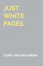 Stan van den Brink , Just white pages