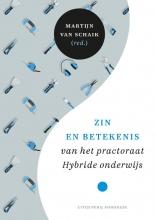 Martijn Van Schaik , Zin en betekenis van het practoraat Hybride onderwijs