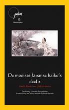 Basho, Buson, Issa, Shiki De mooiste Japanse haiku`s 2 Basho, Buson, Issa, Shiki en andere