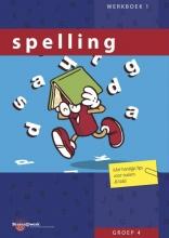 Spelling / Groep 4 / deel Werkboek 1