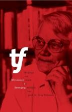 Wittenskip en Beweging - Skôgings oer wurk en stribjen fan prof. dr. Tony Feitsma