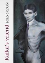 Miro Gavran , Kafka`s vriend