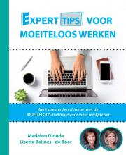 Madelon  Gloude, Lisette  Beijnes-de Boer Experttips voor Moeiteloos Werken