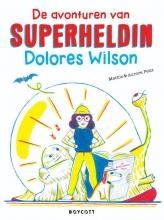 Mathis , De avonturen van superheldin Dolores Wilson