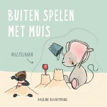 Pauline Baartmans , Buiten spelen met Muis