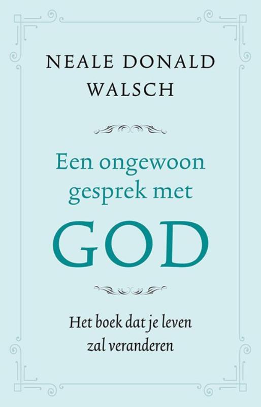 Neale Donald Walsch,Een ongewoon gesprek met God