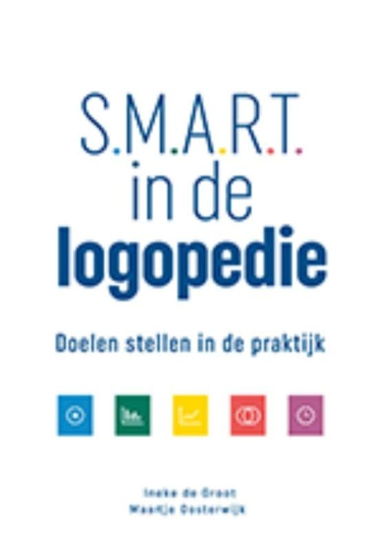 Ineke de Groot, Maartje Oosterwijk,Smart in de logopedie