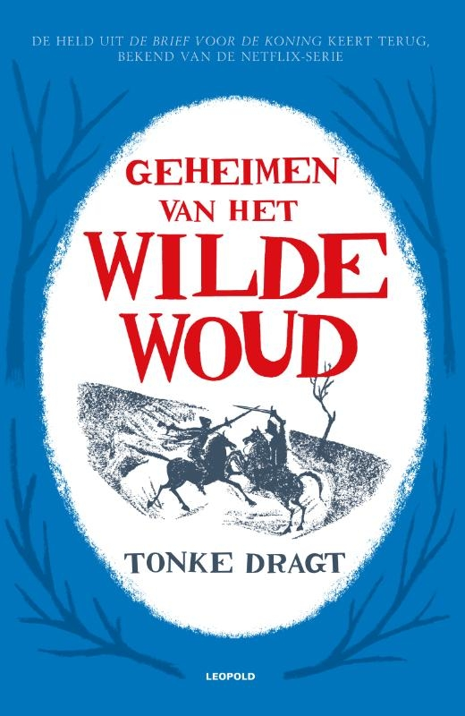 Tonke Dragt,Geheimen van het Wilde Woud