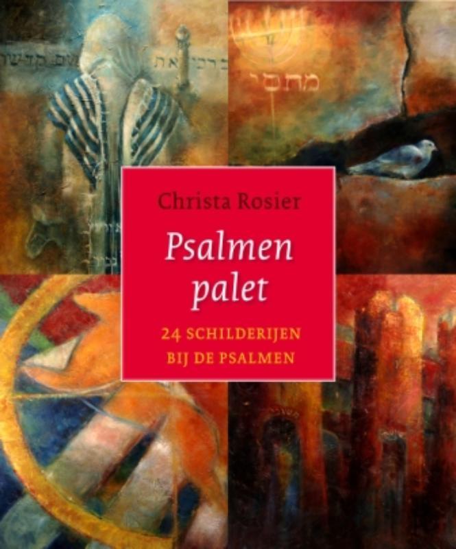 Christa Rosier,Psalmenpalet