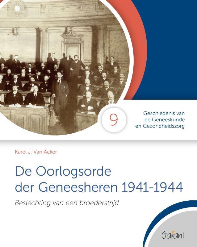 Karel Van Acker,De Oorlogsorde der Geneesheren 1941-1944