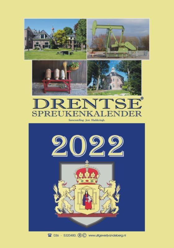 Jent Hadderingh,Drentse spreukenkalender 2022